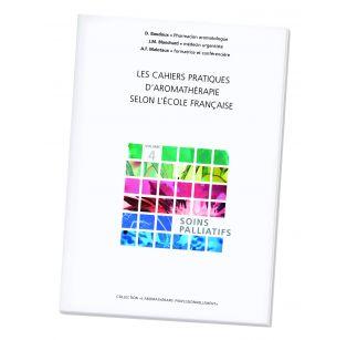 Pranarôm Livre - Cahier pratique n° 4 : Soins palliatifs - 318 Pages