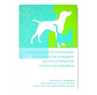 Pranarôm Livre - Guide pratique d'Aromathérapie chez l'animal de compagnie - 142 pages