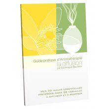 Pranarom livre - Guide pratique d'aromathérapie : La diffusion -  Dominique Baudoux - 144 pages - Ed. J.O.M